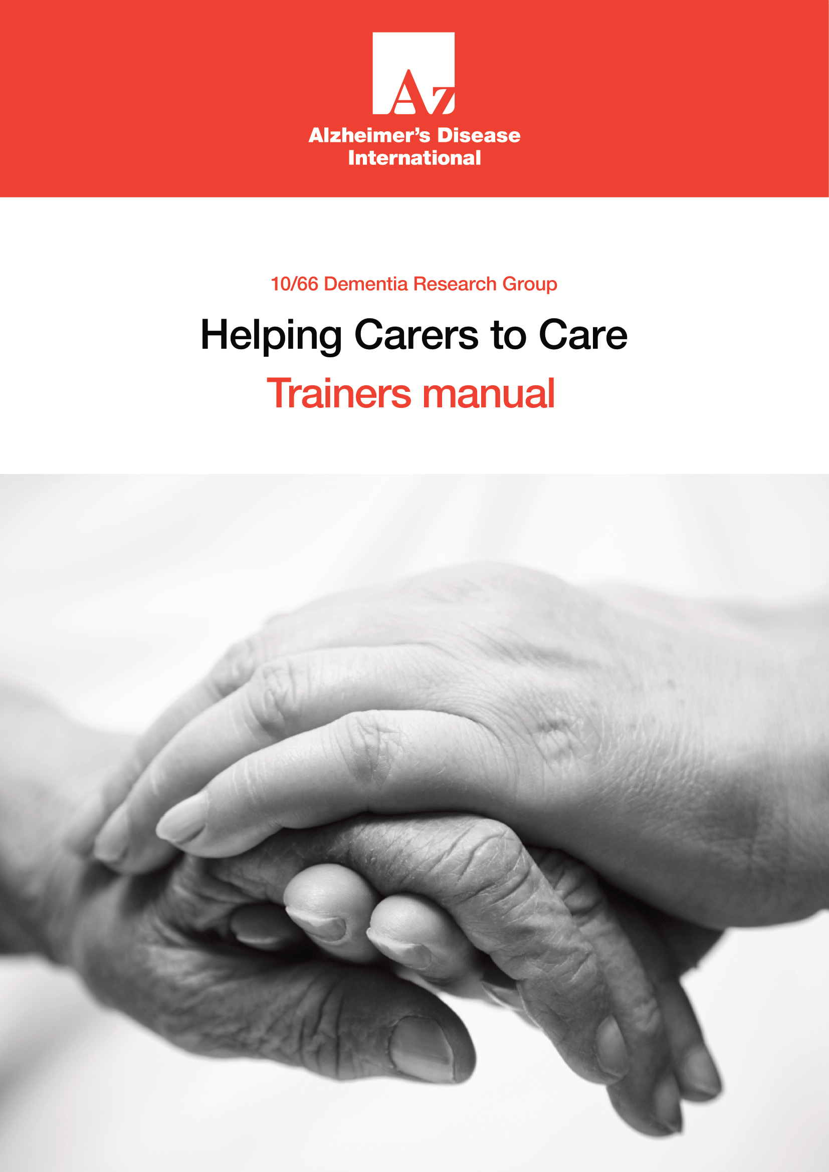 Helping Carers to Care: Training Manual